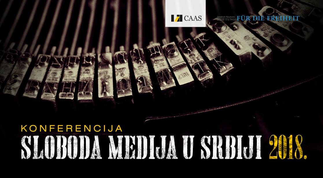 Druga godišnja konferencija: Sloboda medija u Srbiji 2018