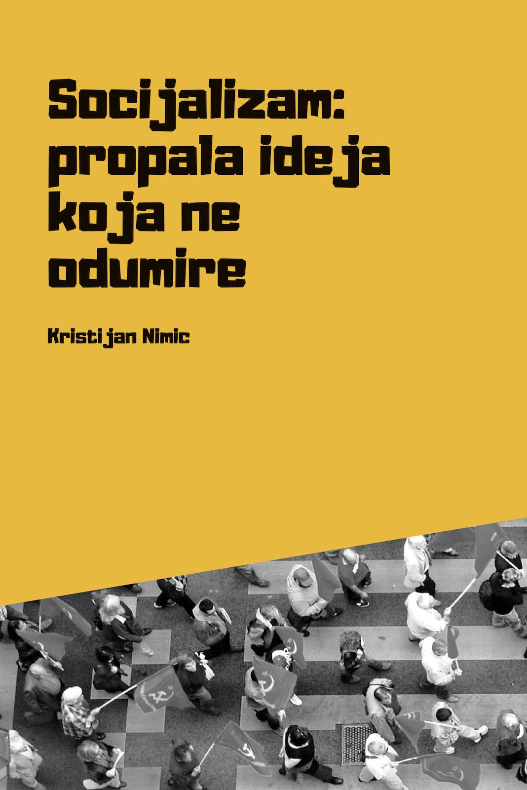 """Prevod knjige K. Nimica """"Socijalizam: propala ideja koja ne odumire"""""""